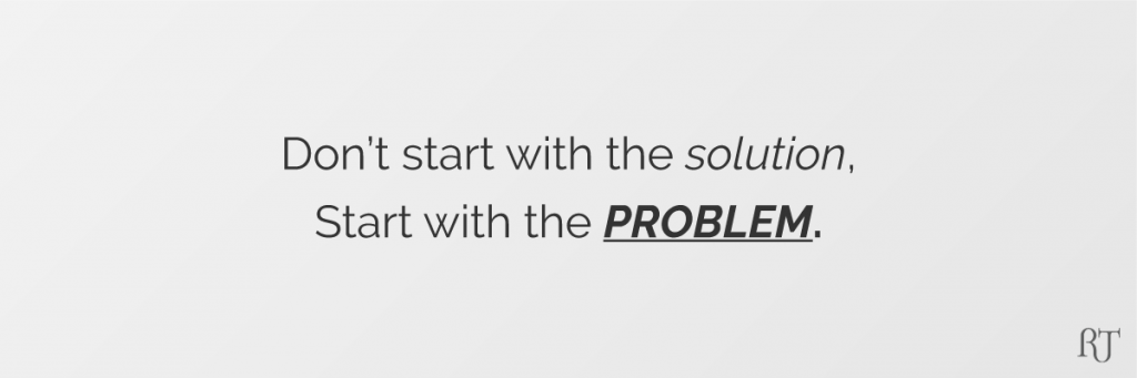 Generating Business Ideas - Start with the Problem