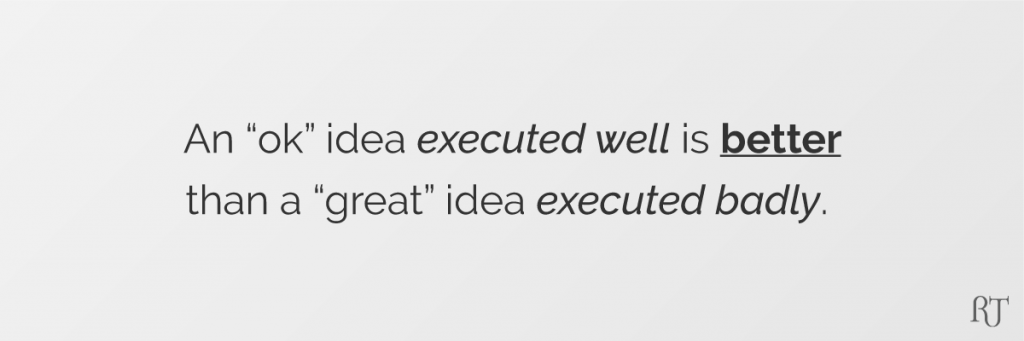 Generating business ideas - Execution